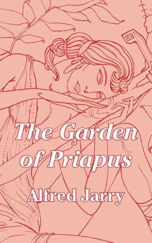 9781410103031: The Garden of Priapus