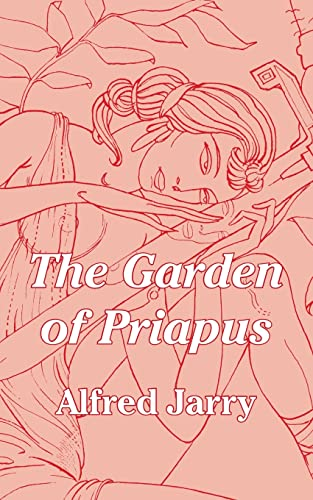 The Garden of Priapus (141010303X) by Jarry, Alfred