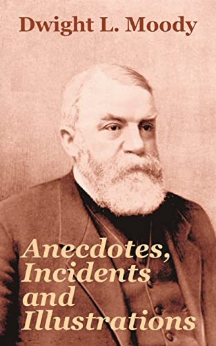 9781410103840: Anecdotes, Incidents and Illustrations