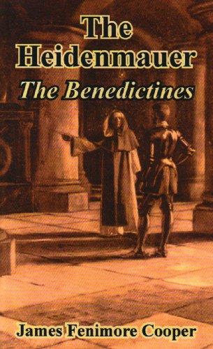 9781410103970: The Heidenmauer: The Benedictines