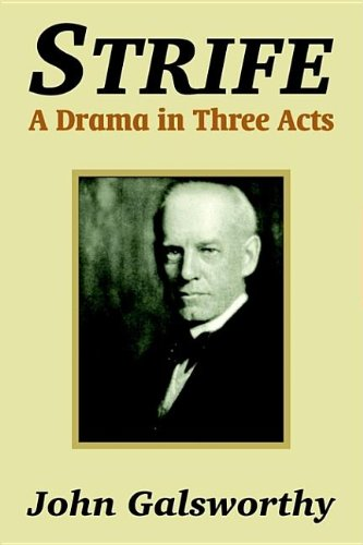 9781410104731: Strife: A Drama in Three Acts