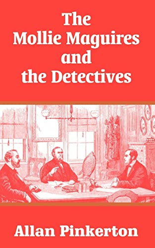 Mollie Maguires and the Detectives, The: Pinkerton, Allan