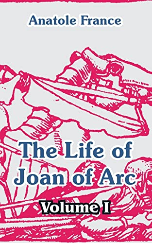 9781410105530: The Life of Joan of Arc (Volume I)