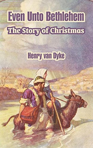 9781410105752: Even Unto Bethlehem: The Story of Christmas