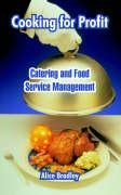 9781410106087: Cooking for Profit: Catering and Food Service Management