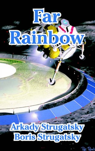 Far Rainbow: Arkady Strugatsky