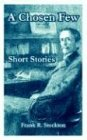 9781410106803: Chosen Few Short Stories, A