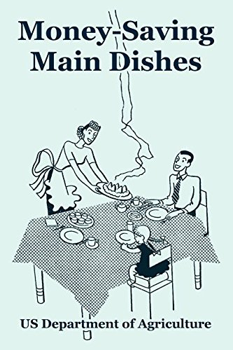 Money-Saving Main Dishes: US Department of
