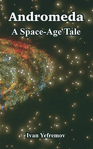 9781410106858: Andromeda: A Space-Age Tale