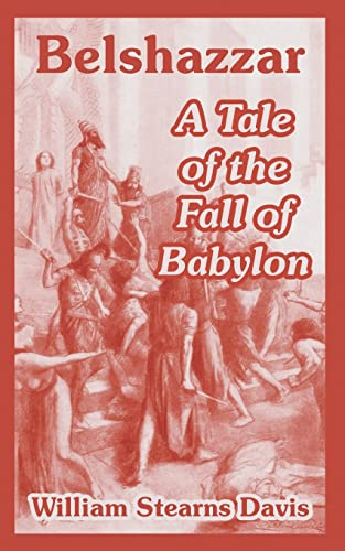 9781410107497: Belshazzar: A Tale of the Fall of Babylon
