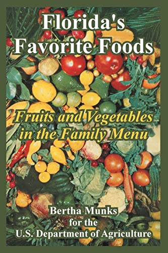 9781410107633: Florida's Favorite Foods: Fruits and Vegetables in the Family Menu