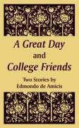 9781410107718: A Great Day and College Friends (Two Stories)