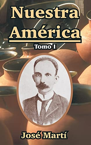 9781410107787: Nuestra America: Tomo I
