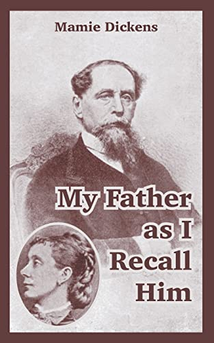 9781410107893: My Father as I Recall Him