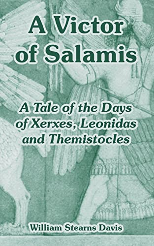 9781410108050: A Victor of Salamis: A Tale of the Days of Xerxes, Leonidas and Themistocles
