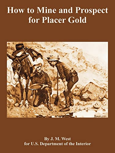 9781410108937: How to Mine and Prospect for Placer Gold