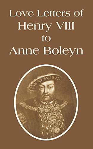 9781410108944: Love Letters of Henry VIII to Anne Boleyn