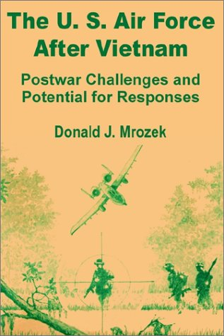 9781410200327: The Us Air Force After Vietnam: Postwar Challenges and Potential for Responses