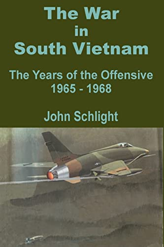9781410200396: The War in South Vietnam: The Years of the Offensive 1965 - 1968