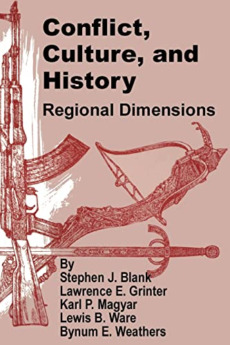 9781410200488: Conflict, Culture, and History: Regional Dimensions