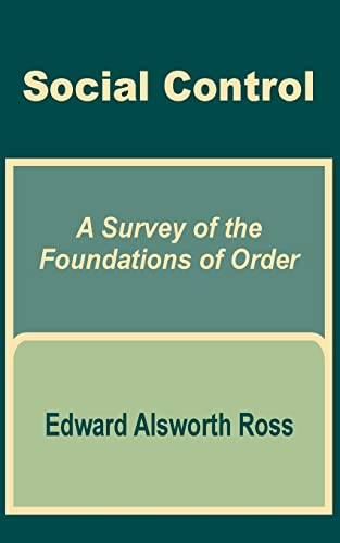 9781410200655: Social Control: A Survey of the Foundations of Order