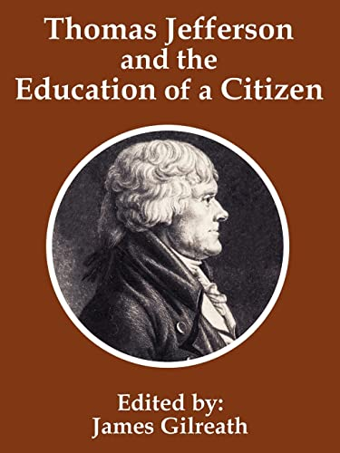 9781410202024: Thomas Jefferson and the Education of a Citizen