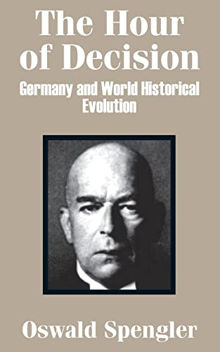 9781410202666: The Hour of Decision: Germany and World-Historical Evolution