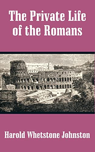 9781410203502: Private Life of the Romans, The