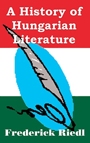 9781410203960: A History of Hungarian Literature