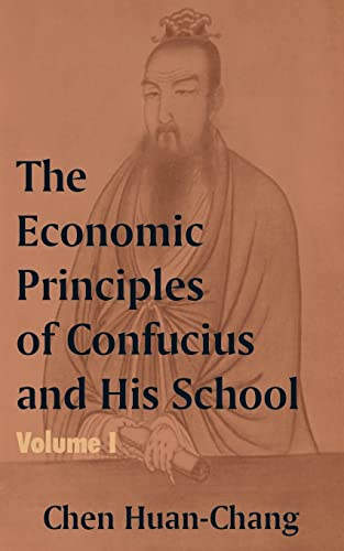 9781410203991: The Economics Principles of Confucius and His School