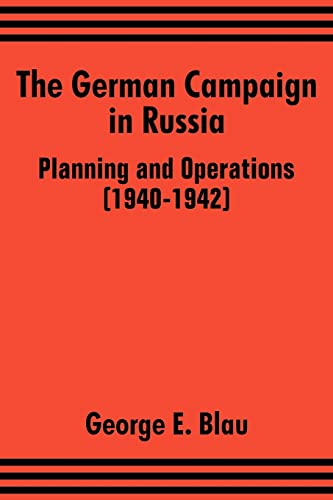 9781410204073: The German Campaign in Russia: Planning and Operations (1940-1942)