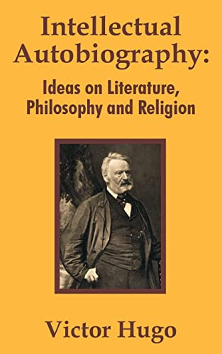 9781410204233: Intellectual Autobiography: Ideas on Literature, Philosophy and Religion