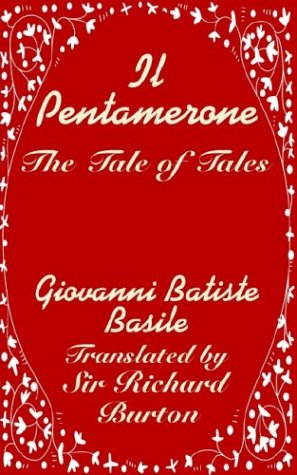 9781410204417: Il Pentamerone: The Tale of Tales