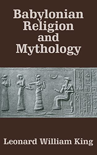 9781410204592: Babylonian Religion and Mythology