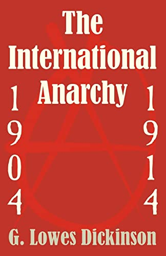 9781410205193: International Anarchy, 1904-1914, The