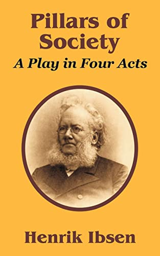 9781410205230: Pillars of Society: A Play in Four Acts