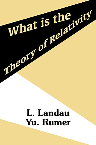What is the Theory of Relativity: L. Landau