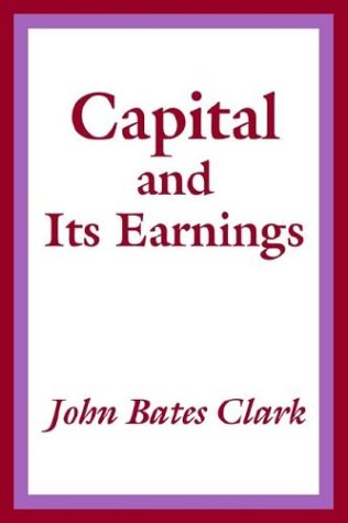 9781410205780: Capital and Its Earnings