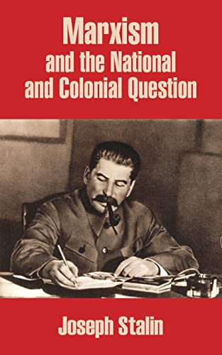 9781410205896: Marxism and the National and Colonial Question