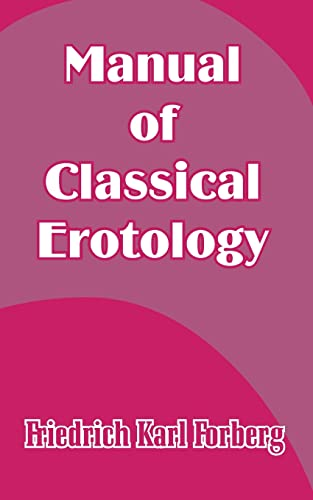 9781410206206: Manual of Classical Erotology