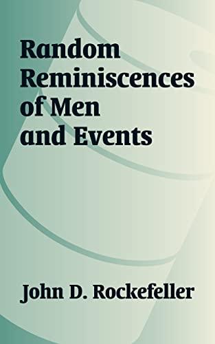 9781410206305: Random Reminiscences of Men and Events