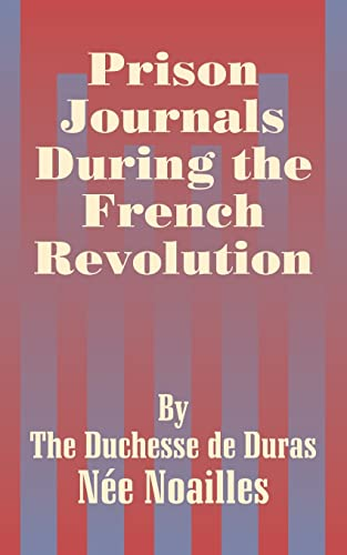 9781410206633: Prison Journals During the French Revolution