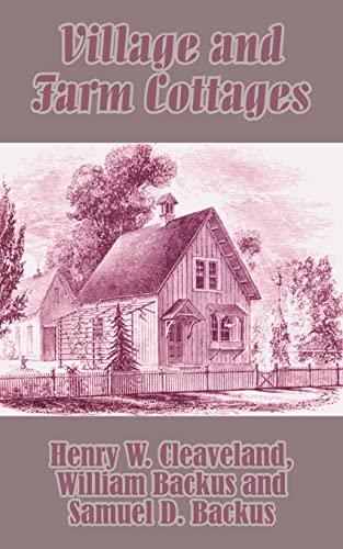 Village and Farm Cottages: William Backus