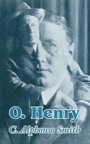 O. Henry: C. Alphonso Smith