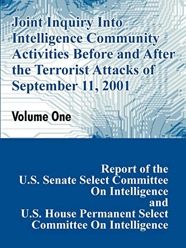 9781410207418: Joint Inquiry Into Intelligence Community Activities Before and After the Terrorist Attacks of September 11, 2001 (Volume One)