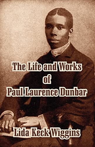 9781410210005: The Life and Works of Paul Laurence Dunbar