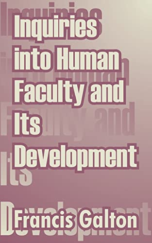 9781410210258: Inquiries into Human Faculty and Its Development
