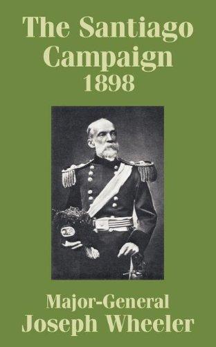 9781410210340: Santiago Campaign 1898, The
