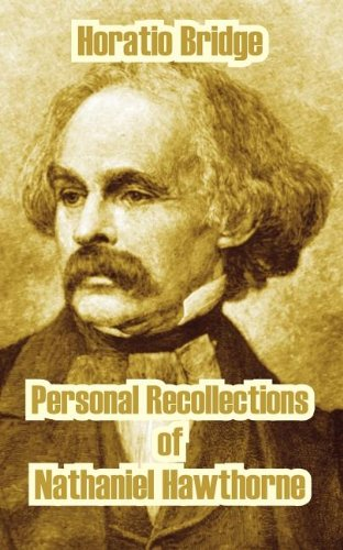 9781410210463: Personal Recollections of Nathaniel Hawthorne