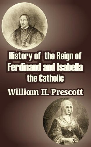 9781410210500: History of the Reign of Ferdinand and Isabella the Catholic